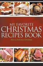 My Favorite Christmas Recipes Book
