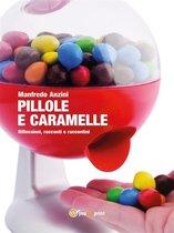 Pillole e caramelle