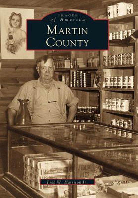 Boek cover Martin County van Fred W Harrison Jr (Paperback)