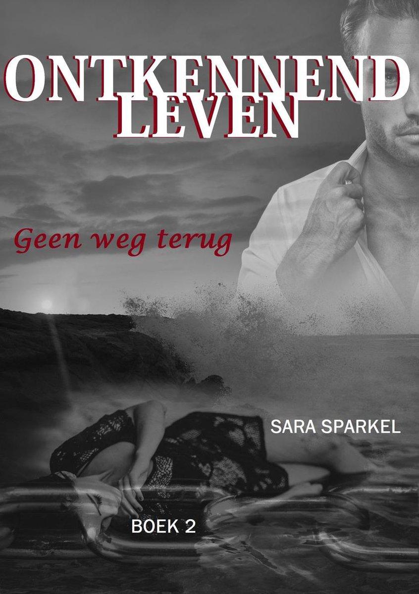 LEVEN 2 - ONTKENNEND LEVEN 2 - Sara Sparkel