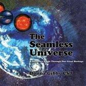 The Seamless Universe