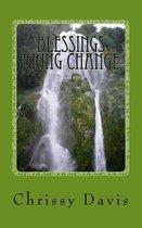 Blessings Bring Change