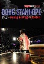 Doug Stanhope - Oslo,Burning The Bridge To Nowhere