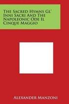 The Sacred Hymns Gl' Inni Sacri and the Napoleonic Ode Il Cinque Maggio