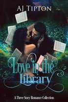 Love in the Library: A Three Story Romance Collection