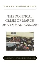 The Political Crisis of March 2009 in Madagascar