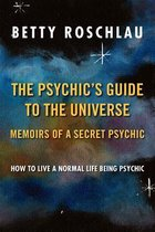 The Psychic's Guide to the Universe