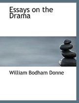 Essays on the Drama