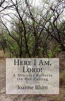 Boek cover Here I Am, Lord! van Joanne Blum