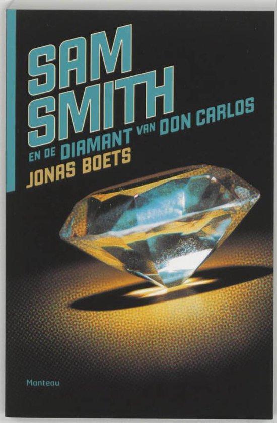 Sam Smith en de diamant van Don Carlos - Jonas Boets |