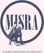 Misra Records 15 Years:..