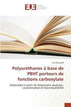 Polyur�thanes � Base de Pbht Porteurs de Fonctions Carboxylate