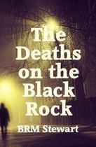 The Deaths on the Black Rock