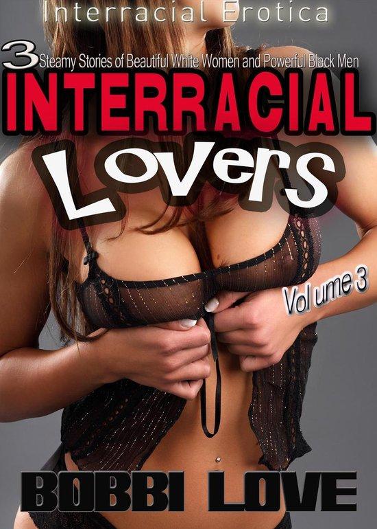 Interracial Lovers (Interracial Erotica Bundle): Volume 3