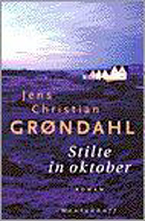 Stilte in oktober - Jens Christian Grøndahl pdf epub