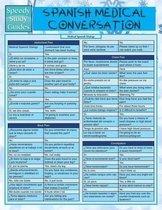 Spanish Medical Conversation (Speedy Language Study Guide)