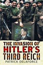 The Invasion of Hitler's Third Reich