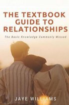 The Textbook Guide to Relationships