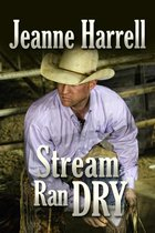 Stream Ran Dry (The Westerners, Book Two)