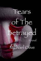 Tears of the Betrayed