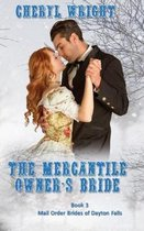 The Mercantile Owner's Bride