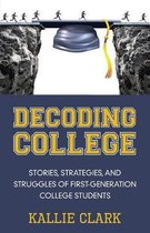 Decoding College