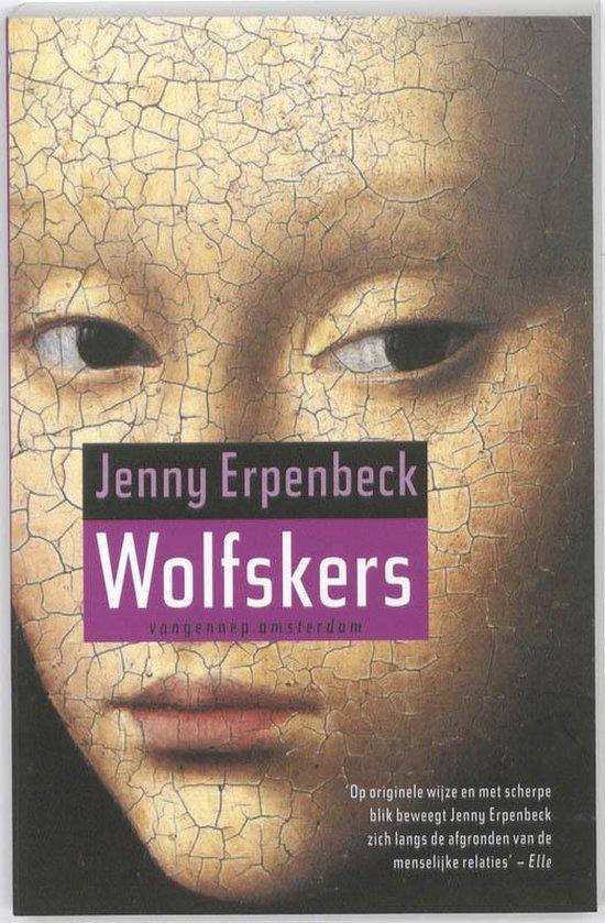 Wolfskers - Jenny Erpenbeck | Fthsonline.com