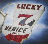 Lucky 7 - Part 1