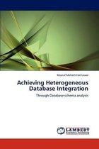 Achieving Heterogeneous Database Integration