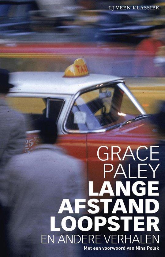 Langeafstandloopster en andere verhalen - Grace Paley |