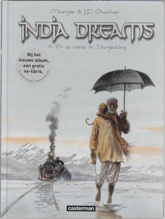 India dreams 04. er is niets in darjeeling - JEAN-FRANCOIS. Charles, |