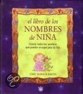 Libro De Los Nombres De Nina/the Book of Girl Names