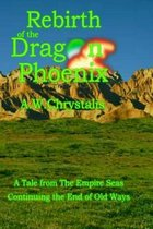 Rebirth of the Dragon Phoenix