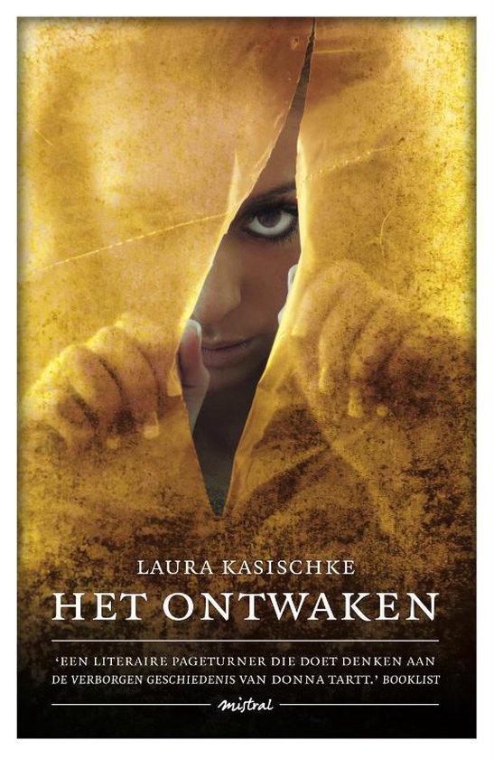 Het Ontwaken - Laura Kasischke |