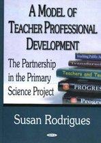 Model of Teacher Professional Development