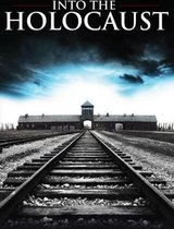 Documentary - Into The Holocaust