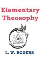 Elementary Theosophy