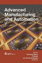 Advanced Manufacturing and Automation