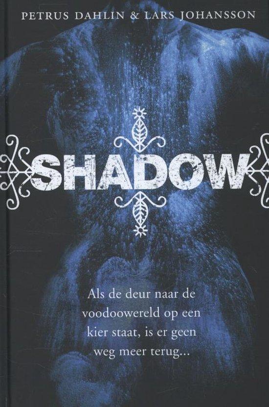 Shadow - Petrus Dahlin | Fthsonline.com