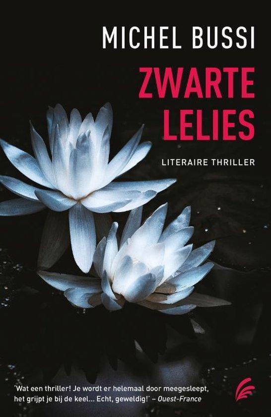 Zwarte lelies - Michel Bussi |