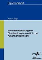Internationalisierung Von Dienstleistungen Aus Sicht Der Au enhandelstheorie