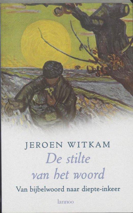 De stilte van het woord - Jeroen Witkam | Readingchampions.org.uk