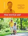 Hoe word je 100?  -   Het actieboek