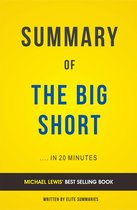 Summary of The Big Short: by Michael Lewis | Includes Analysis