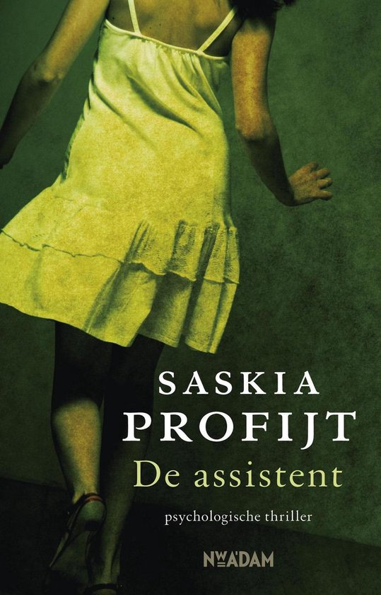 De assistent - Saskia Profijt |