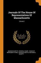 Journals of the House of Representatives of Massachusetts; Volume 2