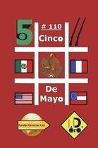 #cincodemayo 110 (Edition Francaise)