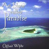 An Island Called Paradise