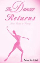 The Dancer Returns