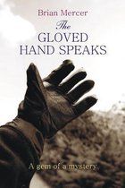 The Gloved Hand Speaks